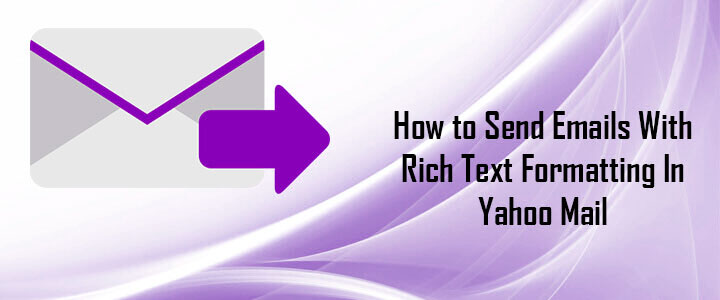 All About Rich text Formatting in Yahoo Mail