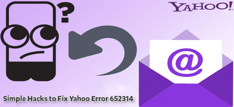Simple Hacks to Fix Yahoo Error 652314