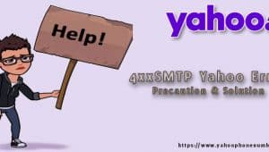 4xxSMTP Yahoo Error: Precaution & Solution