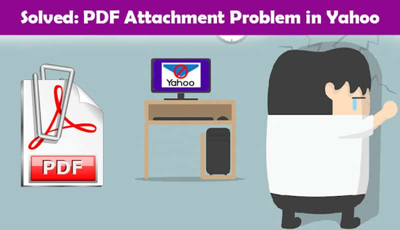 Solved: PDF Attachment Problem in Yahoo
